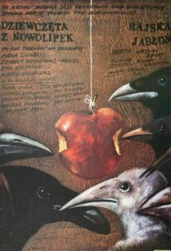 """polish school of poster, movie poster """"Dziewczęta z Nowolipek / Rajska jabłoń"""", Andrzej Pągowski"""