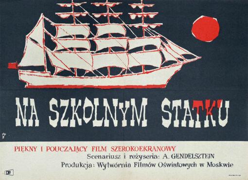 """Polska szkoła plakatu, plakat filmowy vintage PRL """"Na szkolnym statku"""", W. Janiszewski, 1960"""
