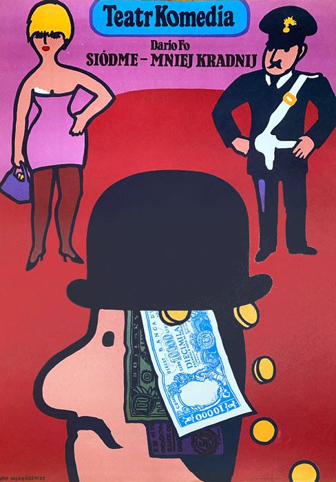"""Polska szkoła plakatu, plakat teatralny, vintage PRL """"Siódme - mniej kradnij"""", proj. Jan Młodożeniec, 1979"""