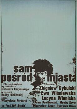 """Polska szkoła plakatu, plakat filmowy vintage PRL """"Sam pośród miasta"""", proj. Waldemar Świerzy, 1965"""