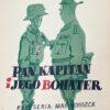 "Polish school of poster, Original vintage movie poster from PRL ""Pan kapitan i jego bohater"", Zygmunt Anczykowski, 1957"
