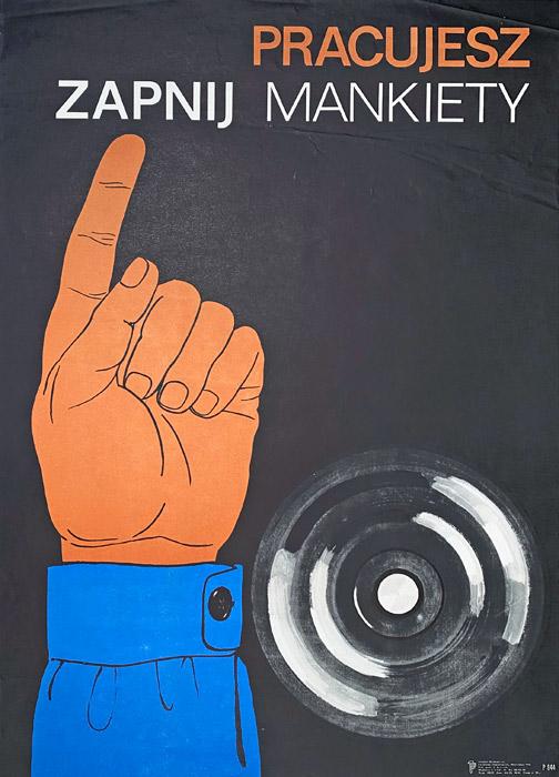 """Polska szkoła plakatu, plakat filmowy vintage PRL """"Pracujesz - zapnij mankiety"""", J. Śliwiński, 1986"""