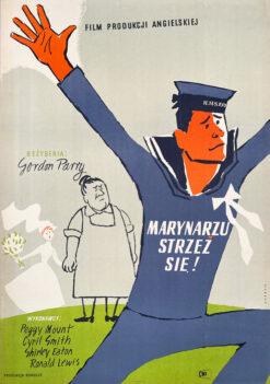"""Polska szkoła plakatu, plakat filmowy vintage PRL """"Marynarzu, strzeż się"""", Karol Ferster Charlie, 1958"""