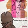 """Polska szkoła plakatu, plakat filmowy, vintage PRL """"Powrót do domu"""", proj. Jan Młodożeniec, 1980"""