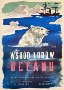 """Plakat filmowy """"Wśród lodów oceanu"""" Jan Marcin Szancer"""
